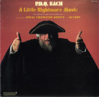 P.D.Q. Bach - A Little Nightmare Music