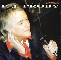 P.J. Proby - Heroes