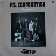 P.S. Corporation - Sorry