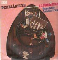 P.S. Corporation , Engadiner Ländlerfründa - Dixieländler