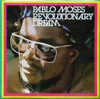 Pablo Moses - Revolutionary Dream