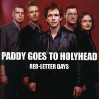 Paddy Goes To Holyhead - Red-Letter Days