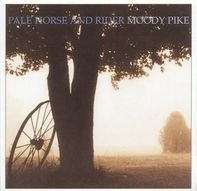 Pale Horse and Rider - Moody Pike