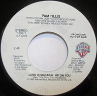 Pam Tillis - Love Is Sneakin' Up On You