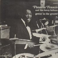 Panama Francis And The Savoy Sultans - Gettin' in the Groove