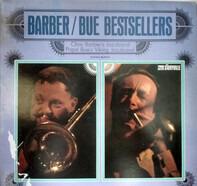 Papa Bue's Viking Jazz Band / Chris Barber's Jazz Band - Barber / Bue Bestsellers
