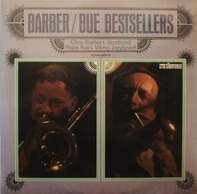 Papa Bue's Viking Jazz Band / Chris Barber's Jazz Band - Barber / Bue Bestsellers