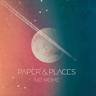 Paper & Places - No Home
