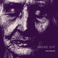 Paradise Lost - One Second (20th Anniversary) [remastered]