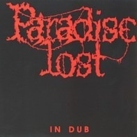 Paradise Lost - In Dub