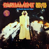 Parliament - Live - P.Funk Earth Tour