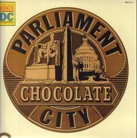 Parliament - Chocolate City