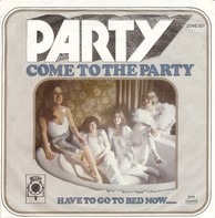 Party - Come To The Party