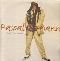 Pascal D Mann - I Need You More