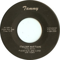 Pasquale And Luigi With Tony March - Italian Martians