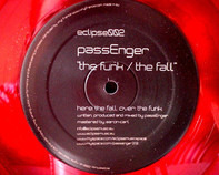 passEnger - The Funk / The Fall