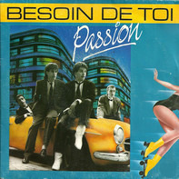 Passion - Besoin De Toi