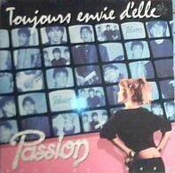 Passion - Toujours Envie D'Elle