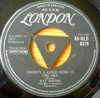 Pat Boone - There's A Gold Mine In The Sky