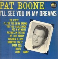 Pat Boone - I'll See You in My Dreams