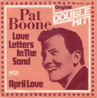 Pat Boone - Love Letters In The Sand / April Love