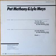 Pat Metheny & Lyle Mays - It's For You / As Wichita Falls, So Falls Wichita Falls / Ozark