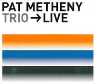 Pat Metheny - Trio → Live