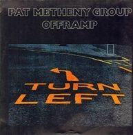 Pat Metheny Group - Offramp