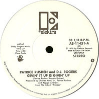 Patrice Rushen And D. J. Rogers - Givin' It Up Is Givin' Up