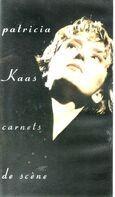 Patricia Kaas - Carnets de scéne