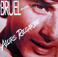 Patrick Bruel - Alors Regarde (Nouveau Mix)