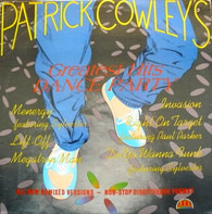 Patrick Cowley - Patrick Cowley's Greatest Hits Dance Party