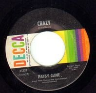Patsy Cline - Crazy / Who Can I Count On