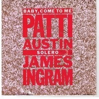 Patti Austin A Duet With James Ingram - Baby, Come To Me
