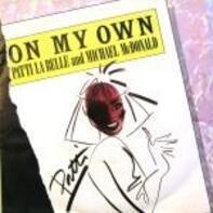 Patti LaBelle & Michael McDonald - On My Own