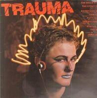 Patti Smith, Thin Lizzy, Boomtown Rats,.. - Trauma
