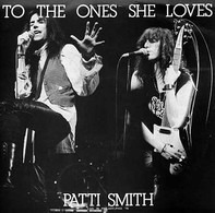 Patti Smith - To The Ones She Loves