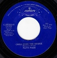 Patti Page - Cross Over The Bridge / The Doggie In The Window