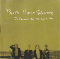 Patty Hurst Shifter - Too Crowded On The Losing End
