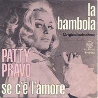 Patty Pravo - La Bambola / Se C'È L'Amore