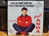 Paul Anka - (You Can) Share Your Love