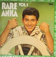 Paul Anka - Rare Anka Vol. 1