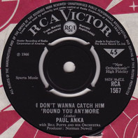 Paul Anka with Bill Potts And His Orchestra - I Don't Wanna Catch Him 'Round You Anymore / Sunrise, Sunset