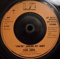 "Paul Anka - ""You're"" Having My Baby"