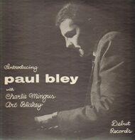 Paul Bley With Charles Mingus, Art Blakey - Introducing Paul Bley
