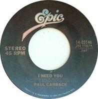 Paul Carrack - I Need You / Call Me Tonight