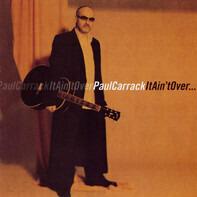 Paul Carrack - It Ain't Over