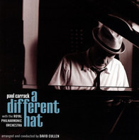 Paul Carrack With The The Royal Philharmonic Orchestra - A Different Hat