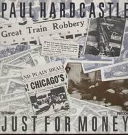 Paul Hardcastle - Just For Money