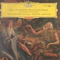 Paul Hindemith / Dietrich Fischer-Dieskau , Pilar Lorengar , Donald Grobe , Leopold Ludwig - Mathis Der Maler (Opern-Ausschnitte)